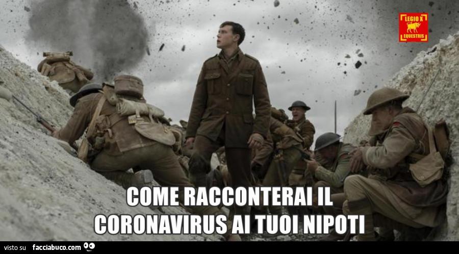 Come racconterai il coronavirus ai tuoi nipoti - Facciabuco.com