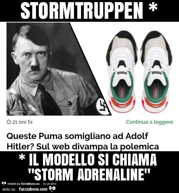 Stormtruppen * * il modello si chiama